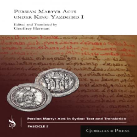 Persian Martyr Acts under King Yazdgird I