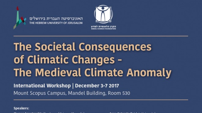 - December 3-7, 2017 - International Conference: The Societal Consequences of Climatic Changes- The Medieval Climate Anomaly